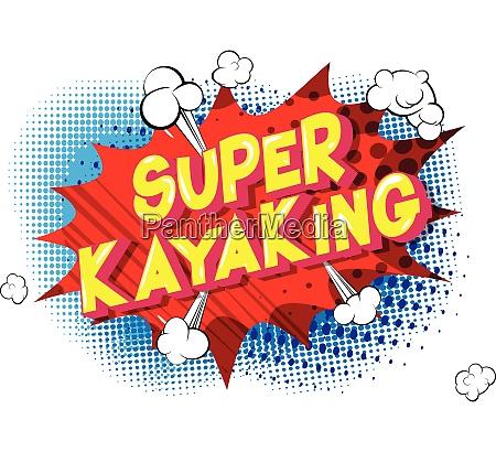 super kayaking comic book style