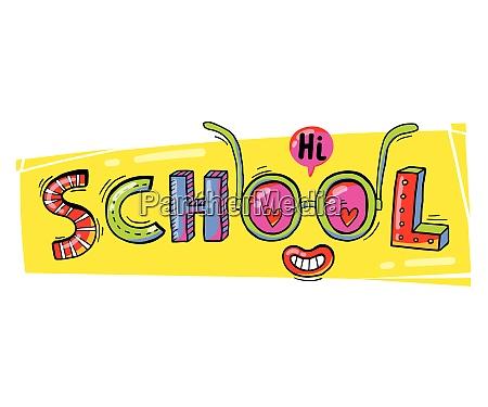 word school hand drawn in a
