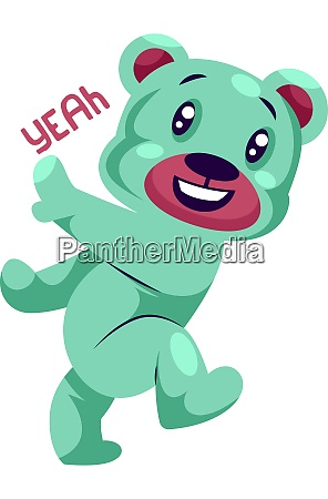 happy light blue teddy bear saying