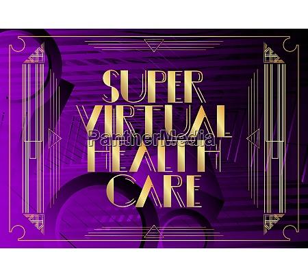 art deco retro super virtual health