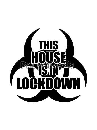 haus in lockdown