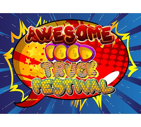 awesome, food, truck, festival, -, comic-buch-stil-text. - 29826719