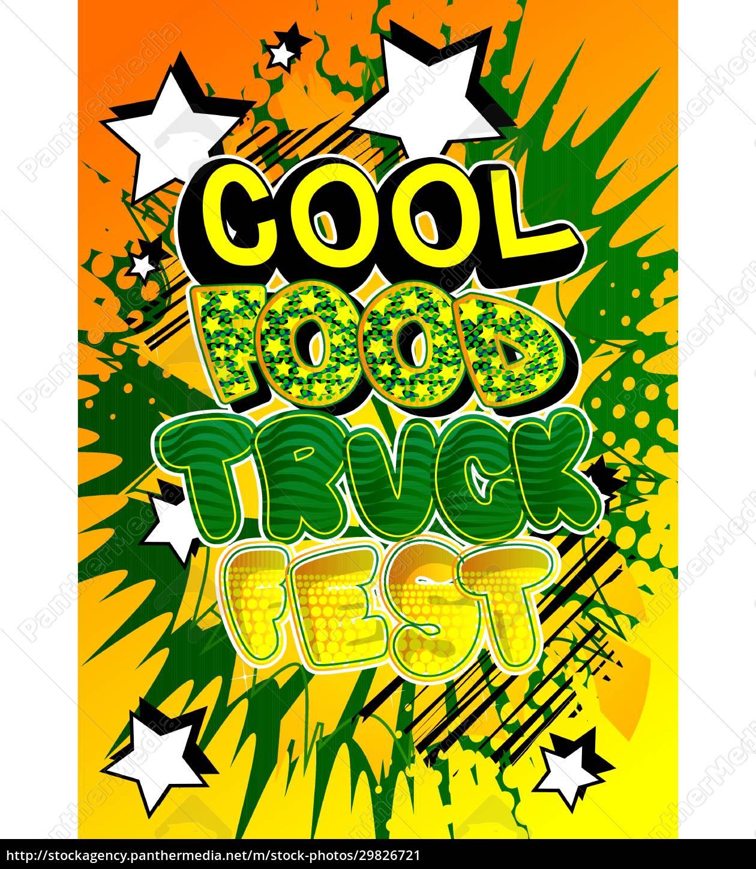 cool, food, truck, fest, -, comic-buch-stil-text. - 29826721