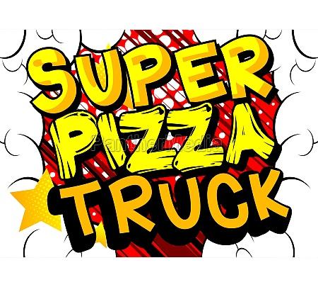 super, pizza, truck, -, comic-buch-stil-text., - 29831083