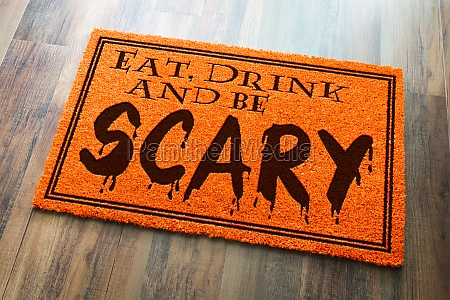 eat, , drink, and, be, scary, halloween - 30138817