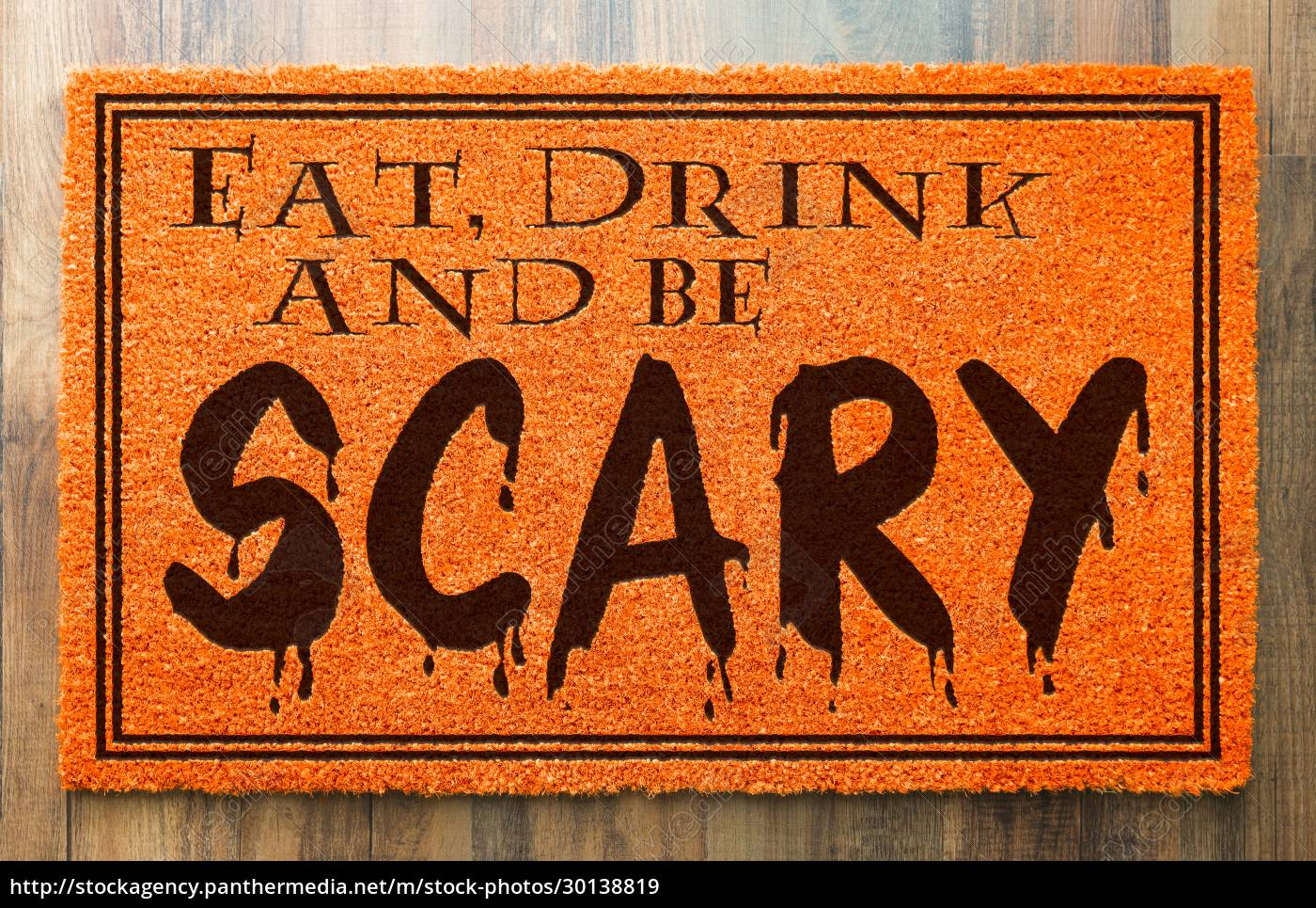 eat, , drink, and, be, scary, halloween - 30138819